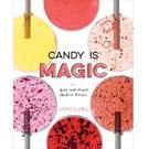 2018/2019 美國得獎作品 Candy Is Magic: Real Ingredients, Modern Recipes April 18, 2017