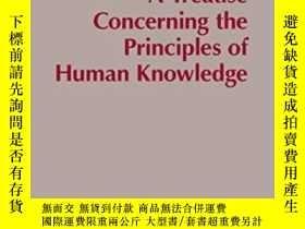二手書博民逛書店A罕見Treatise Concerning The Principles Of Human Knowledge奇