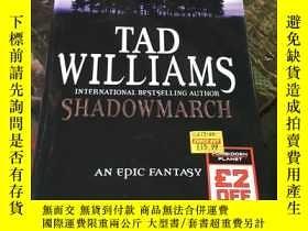 二手書博民逛書店(英文原版)TAD罕見WILLIAMS SHADOWMARCH