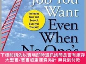 二手書博民逛書店預訂Get罕見The Job You Want, Even When No One S Hiring: Take