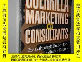 二手書博民逛書店Guerrilla罕見Marketing for Consult