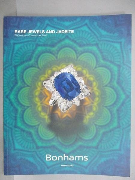 【書寶二手書T4/收藏_FNT】Bonhams_Rare Jewels&Jadeite_2016/11/30