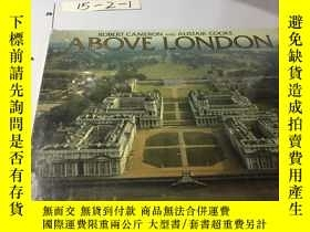 二手書博民逛書店英文原版:Above罕見London 倫敦上空 (8開精裝銅版紙