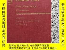 二手書博民逛書店LABOUR罕見LAW CASES , MATERIALS ,AND COMMENTARYY232910