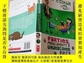 二手書博民逛書店Parties,罕見Predicaments and Undercover Pets派對,困境和臥底寵物。Y2