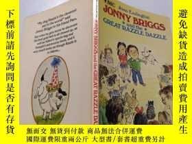 二手書博民逛書店Jonny罕見briggs and the great razzle dazzle:喬尼·布裏格斯和偉大的拉茲雷令