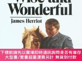 二手書博民逛書店All罕見Things Wise and Wonderful-萬事如意Y414958 James Herrio