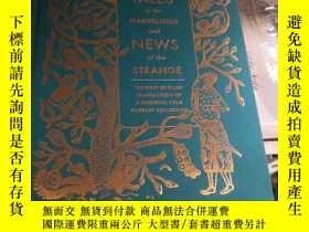二手書博民逛書店Tales罕見Of The Marvellous And News Of The StrangeY260738