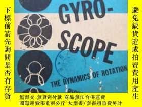 二手書博民逛書店Mechanics罕見of the gyroscope the dynamics of rotation(P143
