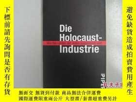二手書博民逛書店德文原版.....罕見die holocaust industrie(模具工業的浩劫)..。內容詳見書影,Y2