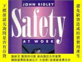 二手書博民逛書店Safety罕見At Work-工作安全Y436638 John Ridley Butterworth-hei