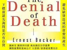 二手書博民逛書店The罕見Denial of DeathY357964 Ernest Becker Free Press Ma