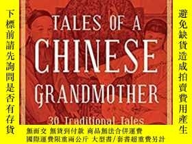 二手書博民逛書店Tales罕見of a Chinese Grandmother: 30 Traditional Tales fro