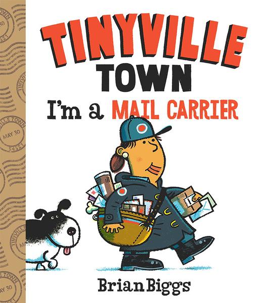 【麥克書店】TINYVILLE TOWN:I'M A MAIL CARRIER/硬頁書《幼兒認知/職業:運輸工人》