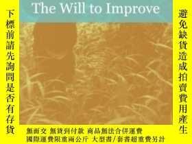 二手書博民逛書店The罕見Will To Improve-改善的意願Y436638 Tania Murray Li Duke