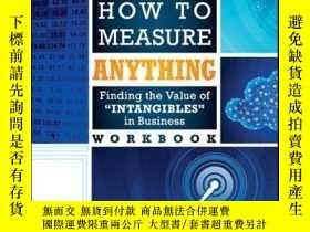 二手書博民逛書店How罕見to Measure Anything Workbook: Finding the Value of I