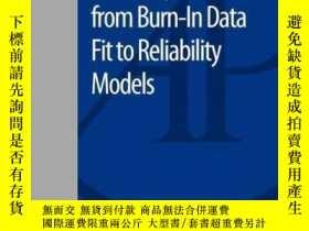 二手書博民逛書店Reliability罕見Prediction From Burn-in Data Fit To Reliabil