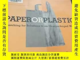 二手書博民逛書店PAPERORPLASTIC:罕見SEARCHING FOR S