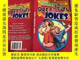二手書博民逛書店simpy罕見dreadful jokes 簡單可怕的笑話、Y200392