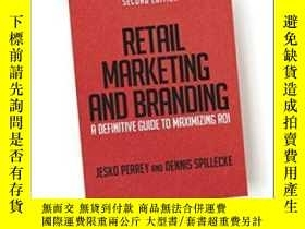 二手書博民逛書店Retail罕見Marketing And Branding: A Definitive Guide To Max