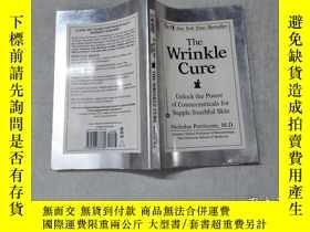 二手書博民逛書店The罕見Wrinkle Cure: Unlock the Po