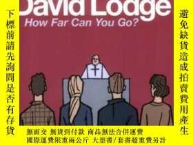 二手書博民逛書店How罕見Far Can You Go?Y256260 David Lodge Penguin 出版1981
