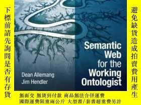 二手書博民逛書店Semantic罕見Web For The Working OntologistY255562 Dean Al