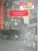 【書寶二手書T1/原文小說_NGA】The Distant Land of My Father_Caldwell, Bo