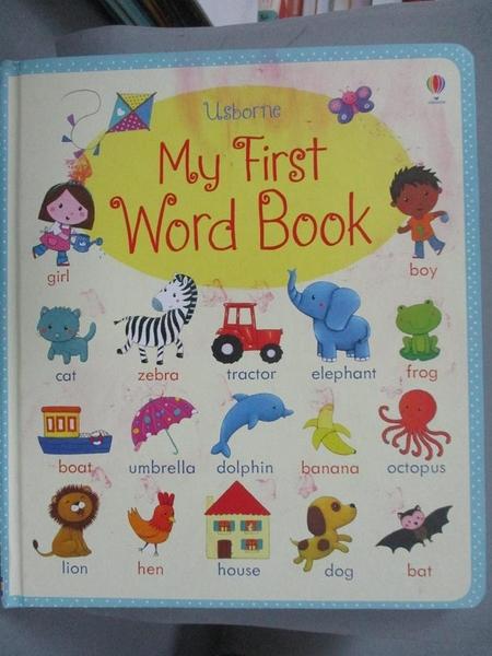 【書寶二手書T5/少年童書_QIE】My First Word Book_Brooks Felicity