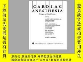 二手書博民逛書店Cardiac罕見Anesthesia: Principles and Clinical Practice-心臟麻