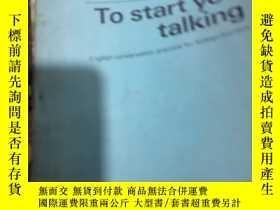 二手書博民逛書店To罕見start youtalkingY314398 看圖 看