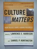 【書寶二手書T3/社會_IDE】Culture Matters: How Values Shape Human Prog