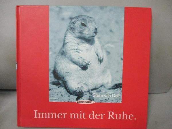 【書寶二手書T7/原文書_BIR】Immer mit der Ruhe_Stern van Doll