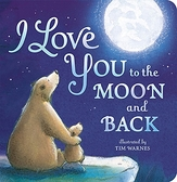 2021 美國暢銷書排行榜 I Love You to the Moon and Back Board book – Illustrated, March 3, 2015