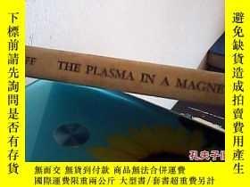 二手書博民逛書店the罕見plasma in a magnetic field1