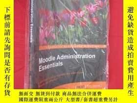 二手書博民逛書店Moodle罕見Administration Essentials (16開) 【詳見圖】Y5460 IS