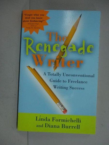【書寶二手書T9/原文小說_LJN】The Renegade Writer_Formichelli, Linda/ Bu