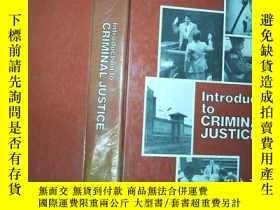 二手書博民逛書店lntroduction罕見to CRIMINAL JUSTICEY198833