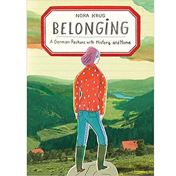 2018/2019 美國得獎作品 Belonging: A German Reckons with History and Home Hardcover  October 2, 2018