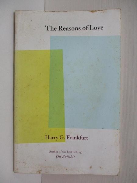 【書寶二手書T1/原文小說_ALS】The Reasons of Love_Frankfurt, Harry G.