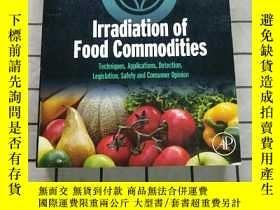 二手書博民逛書店Irradiation罕見of Food Commodities: Technique... 進口原版 Y26
