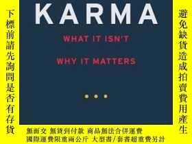 二手書博民逛書店Karma:罕見What It Is, What It Isn
