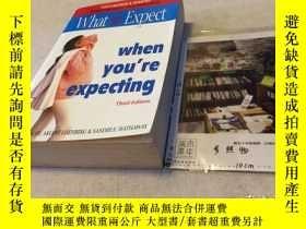 二手書博民逛書店英文原版罕見WHAT TO EXPECT WHEN YOU'RE