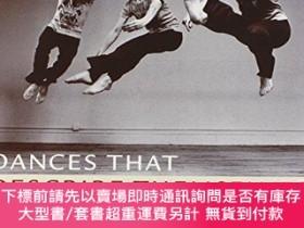 二手書博民逛書店Dances罕見That Describe Themselves: The Improvised Choreogr