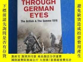 二手書博民逛書店Through罕見German Eyes: The British & the Somme 1916Y1722