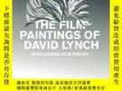 二手書博民逛書店The罕見Film Paintings Of David LynchY256260 Allister Mact