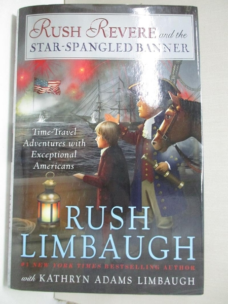 【書寶二手書T1/原文小說_BGJ】Rush Revere and the Star Spangled Banner: Time…