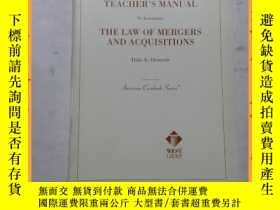 二手書博民逛書店英文書罕見teacher s manual the law of mergers and acquisitions