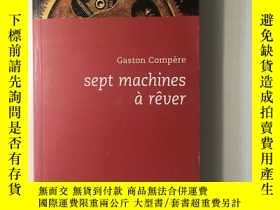 二手書博民逛書店Sept罕見machines à rêverY429125 Gaston Compère Espace Nor