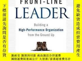 二手書博民逛書店The罕見Front- Leader: Building a High-Performance Organizat